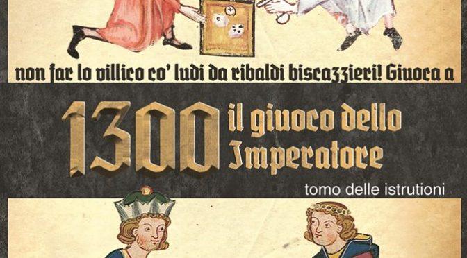 Anteprima Lucca 2016 1300 Il gioco dell'imperatore