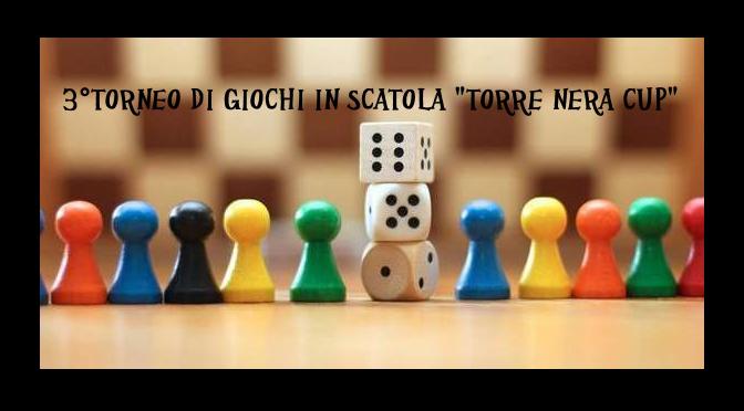 3° Torneo di giochi in scatola, Torre Nera