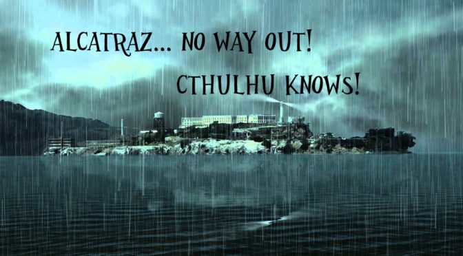 Torneo di Cthulhu gdr a Play2017: Alcatraz, no way out