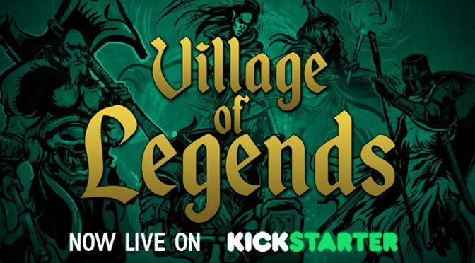 "Kick starter ""Village of Legends"""