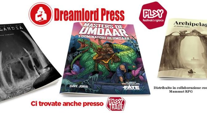 ANTEPRIME GDR MODENA PLAY 2018 – DREAMLORD PRESS