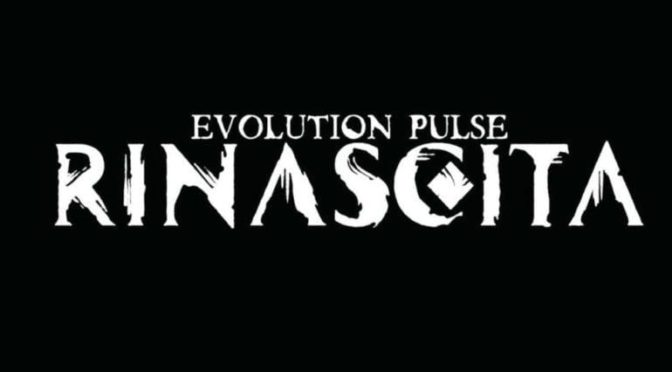 "Evolution Pulse ""rinascita"" quick start"