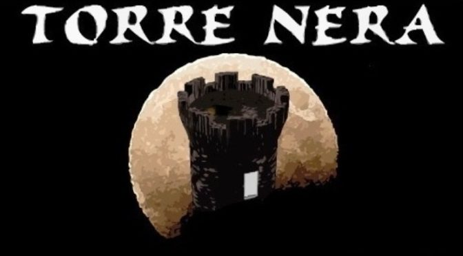 27/05/2020 the rise of TORRE NERA!